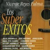 Vicente Reyes Palma. Los Super Éxitos Songs