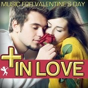 In Love. Music For Valentine´s Day Songs
