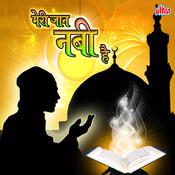 Meri Jaan Nabi Hai Songs
