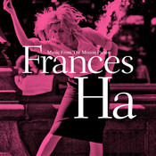 Frances Ha (Music From The Motion Picture) OST Songs