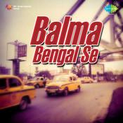 Premsagar Singh Balma Bengal Se Bhojpuri Songs