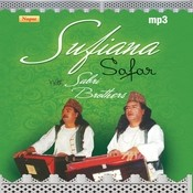 Sufiana Safar With Sabri Brothers Songs