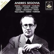 Segovia Plays: Purcell, Dowland, Scarlatti, Haydn, Paganini, Villa-Lobos And Others Songs