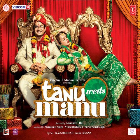 Tanu Weds Manu Songs Download MP3 Online Free On Gaana