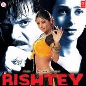 Rishtey Songs Download: Rishtey MP3 Songs Online Free on