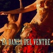 La Danza Del Ventre Songs