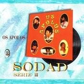 Os Apolos (Sodad Serie 2 - Vol. 3) Songs
