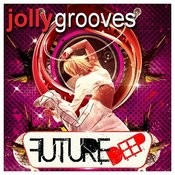 Jollygrooves - Future Deep Songs