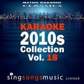 Karaoke 2010s Collection, Vol. 18 Songs