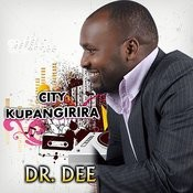 City Kupangirira Songs