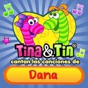Cantan Las Canciones De Dana Songs