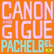 Suite For Harpsichord In E Minor: Pachelbel: Canon And Gigue Songs