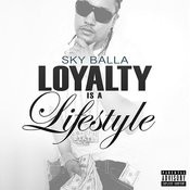 Loyalty Is A Lifestyle Songs