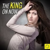 The King On Now Songs