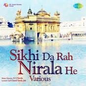 Sikhi Da Rah Nirala He Songs