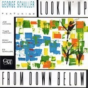 Lookin' Up From Down Below Songs