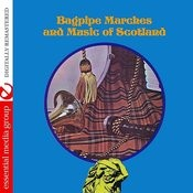 Bagpipe Marches And Music Of Scotland (Digitally Remastered) Songs