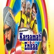 Karamati Enkaa Songs
