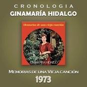 Ginamaría Hidalgo Cronología - Memorias de una Vieja Canción (1973) Songs