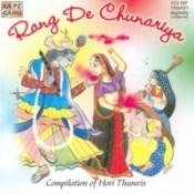 Rang De Chunariya - Compilation Of Hori Thumri Songs