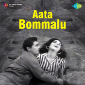 Aata Bommalu Songs