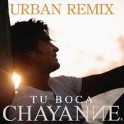 Tu Boca (Urban Remix) Songs
