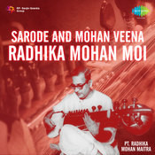 Sarode And Mohan Veena By Radhika Mohan Songs
