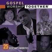 Gospel: 25 Worship Favorites Songs
