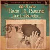 Bebe Di Pasand Song