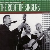 Vanguard Visionaries: The Rooftop Singers Songs