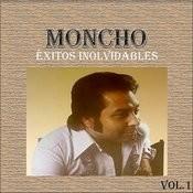 Moncho - Éxitos Inolvidables, Vol. 1 Songs