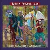 Broken Promised Land Songs