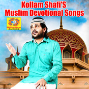 Kollam Shafi Muslim Devotional Songs Songs