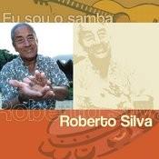 Eu Sou O Samba - Roberto Silva Songs
