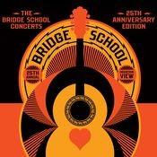 The Bridge School Concerts 25th Anniversary Edition Songs