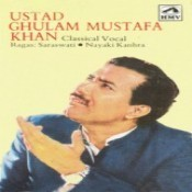 Usad Ghulam Mustafa Khan Songs