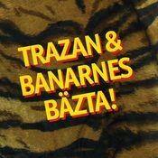 Trazan & Banarnes bästa Songs