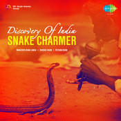 Discovery Of India - Snake Charmer Songs