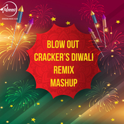 Blow Out Crackers Diwali Remix Mashup Song