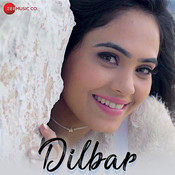 dilbar dilbar new song