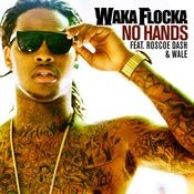 No Hands (feat. Roscoe Dash and Wale) Songs