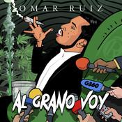 Al Grano Voy Songs