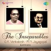 The Inseparables G. K. Venkatesh - R. N. Jayagopal Songs