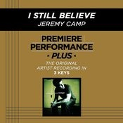 I Still Believe (Premiere Performance Plus Track) Songs