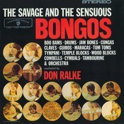 The Savage And The Sensuous Bongos Songs