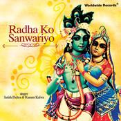 Radha Ko Sanwariyo Songs