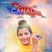 Mohali To Canada Song