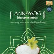 Annayog Bhojan Mantras Songs