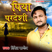 Piya Pardeshi Song