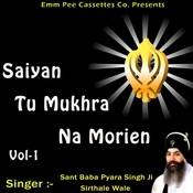 Saiyan Tu Mukhra Na Morien Vol 1 Songs
